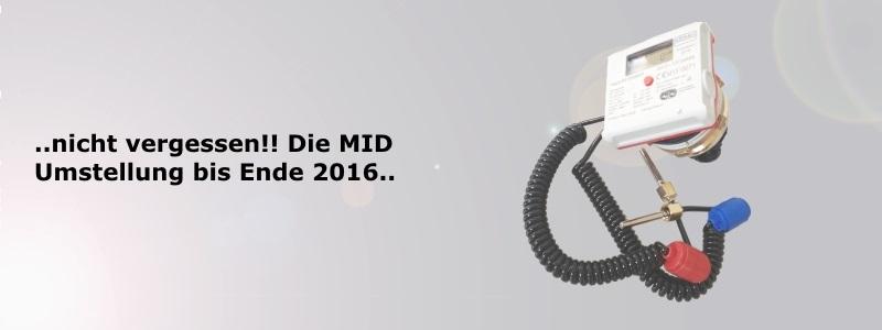 MID Umstellung bis Ende 2016